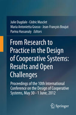 Dugdale, Julie - From Research to Practice in the Design of Cooperative Systems: Results and Open Challenges, ebook