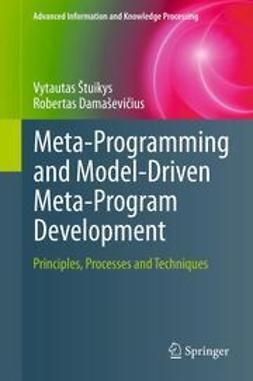 Štuikys, Vytautas - Meta-Programming and Model-Driven Meta-Program Development, ebook