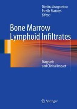 Anagnostou, Dimitra - Bone Marrow Lymphoid Infiltrates, e-bok