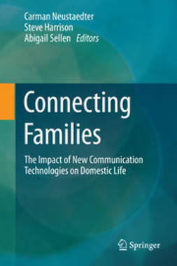 Neustaedter, Carman - Connecting Families, ebook