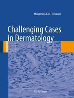 El-Darouti, Mohammad Ali - Challenging Cases in Dermatology, ebook