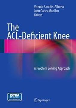 Sanchis-Alfonso, Vicente - The ACL-Deficient Knee, e-kirja