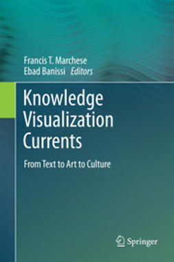 Marchese, Francis T. - Knowledge Visualization Currents, e-bok