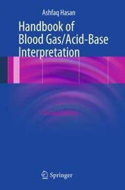 Hasan, Ashfaq - Handbook of Blood Gas/Acid-Base Interpretation, ebook
