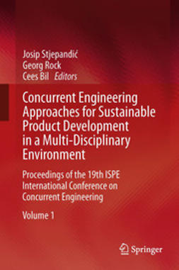 Stjepandić, Josip - Concurrent Engineering Approaches for Sustainable Product Development in a Multi-Disciplinary Environment, ebook