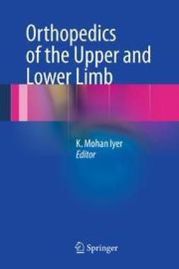 Iyer, K. Mohan - Orthopedics of the Upper and Lower Limb, e-kirja