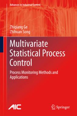 Ge, Zhiqiang - Multivariate Statistical Process Control, ebook