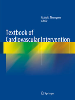 Thompson, Craig A. - Textbook of Cardiovascular Intervention, ebook