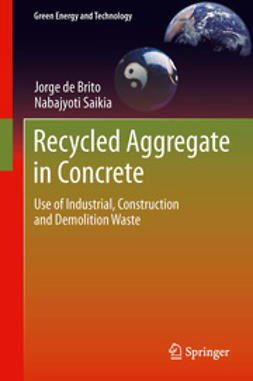Brito, Jorge de - Recycled Aggregate in Concrete, ebook