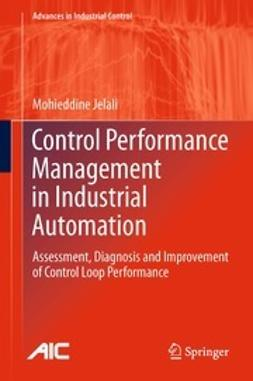 Jelali, Mohieddine - Control Performance Management in Industrial Automation, ebook