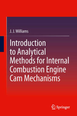 Williams, J J - Introduction to Analytical Methods for Internal Combustion Engine Cam Mechanisms, ebook