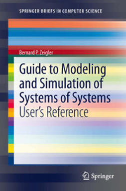 Zeigler, Bernard P. - Guide to Modeling and Simulation of Systems of Systems, ebook