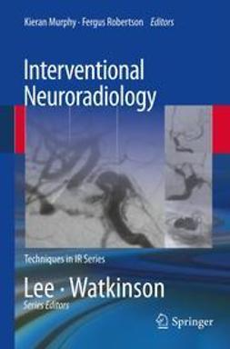 Murphy, Kieran - Interventional Neuroradiology, ebook