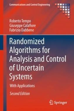 Tempo, Roberto - Randomized Algorithms for Analysis and Control of Uncertain Systems, ebook