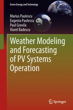 Paulescu, Marius - Weather Modeling and Forecasting of PV Systems Operation, e-bok