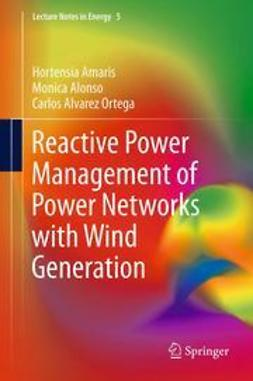 Amaris, Hortensia - Reactive Power Management of Power Networks with Wind Generation, ebook