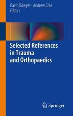 Bowyer, Gavin - Selected References in Trauma and Orthopaedics, e-bok