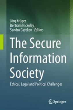 Krüger, Jörg - The Secure Information Society, ebook