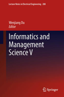 Du, Wenjiang - Informatics and Management Science V, ebook