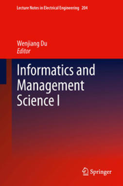 Du, Wenjiang - Informatics and Management Science I, e-bok