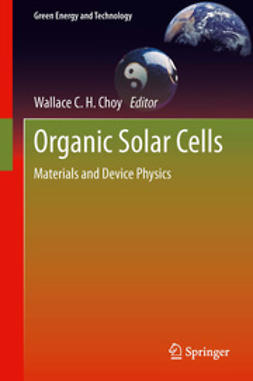 Choy, Wallace C.H. - Organic Solar Cells, ebook