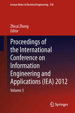 Zhong, Zhicai - Proceedings of the International Conference on Information Engineering and Applications (IEA) 2012, ebook