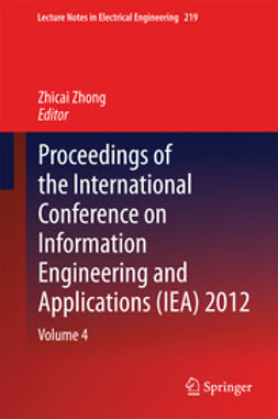 Zhong, Zhicai - Proceedings of the International Conference on Information Engineering and Applications (IEA) 2012, e-kirja