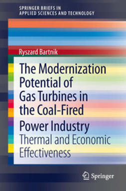 Bartnik, Ryszard - The Modernization Potential of Gas Turbines in the Coal-Fired Power Industry, ebook