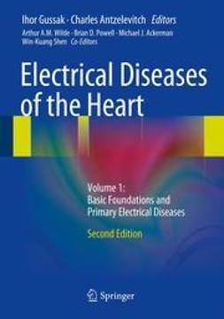 Gussak, Ihor - Electrical Diseases of the Heart, e-bok