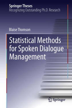 Thomson, Blaise - Statistical Methods for Spoken Dialogue Management, ebook