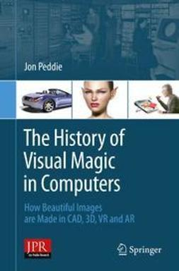 Peddie, Jon - The History of Visual Magic in Computers, ebook