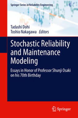 Dohi, Tadashi - Stochastic Reliability and Maintenance Modeling, ebook