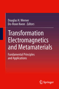 Werner, Douglas H. - Transformation Electromagnetics and Metamaterials, ebook