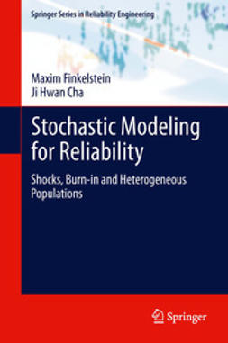 Finkelstein, Maxim - Stochastic Modeling for Reliability, ebook