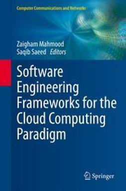 Mahmood, Zaigham - Software Engineering Frameworks for the Cloud Computing Paradigm, e-bok