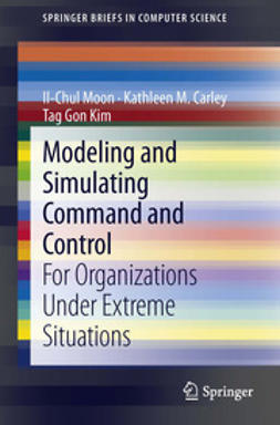 Moon, Il-Chul - Modeling and Simulating Command and Control, ebook