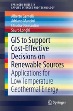 Gemelli, Alberto - GIS to Support Cost-effective Decisions on Renewable Sources, ebook