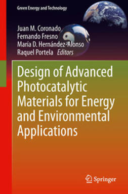 Coronado, Juan M. - Design of Advanced Photocatalytic Materials for Energy and Environmental Applications, ebook