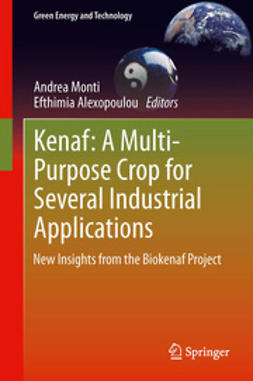 Monti, Andrea - Kenaf: A Multi-Purpose Crop for Several Industrial Applications, ebook