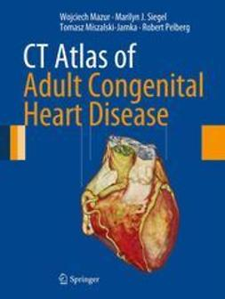 Mazur, Wojciech - CT Atlas of Adult Congenital Heart Disease, e-bok