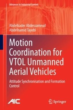 Abdessameud, Abdelkader - Motion Coordination for VTOL Unmanned Aerial Vehicles, ebook