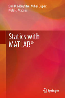 Marghitu, Dan B. - Statics with MATLAB®, ebook