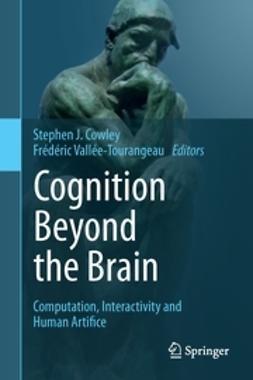 Cowley, Stephen J. - Cognition Beyond the Brain, e-bok