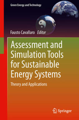 Cavallaro, Fausto - Assessment and Simulation Tools for Sustainable Energy Systems, ebook
