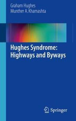 Hughes, Graham - Hughes Syndrome: Highways and Byways, ebook