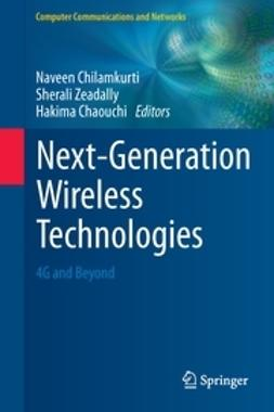 Chilamkurti, Naveen - Next-Generation Wireless Technologies, e-bok