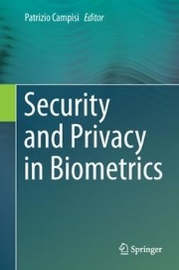 Campisi, Patrizio - Security and Privacy in Biometrics, ebook
