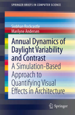 Rockcastle, Siobhan - Annual Dynamics of Daylight Variability and Contrast, e-kirja