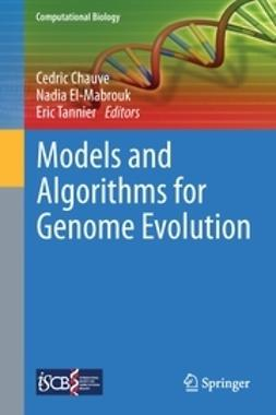 Chauve, Cedric - Models and Algorithms for Genome Evolution, ebook