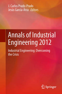Prado-Prado, J. Carlos - Annals of Industrial Engineering 2012, ebook
